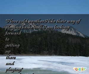 Quotes Cold Weather...