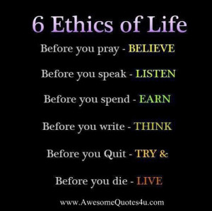 ethics of life | Awesome Quotes | Awesome Quotes 4 u | Famous Quotes ...