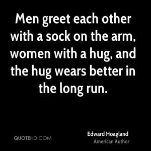 Edward Hoagland Quotes