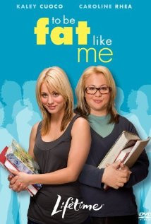 To Be Fat Like Me (2007) Poster