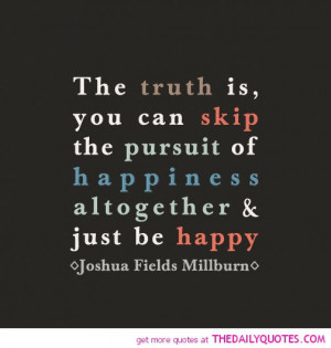skip-the-pursuit-of-happiness-joshua-fields-millburn-quotes-sayings ...