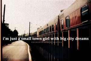 small town girl with big city dream