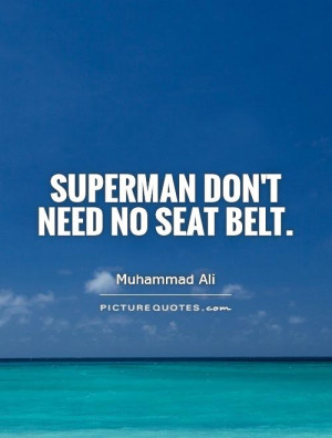 Back > Quotes For > Superman Quotes And Sayings