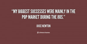 My biggest successes were mainly in the pop market during the 80s ...