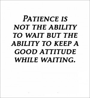 Free Patience Quotes Pic - FunnyDAM - Funny Images, Pictures, Photos ...