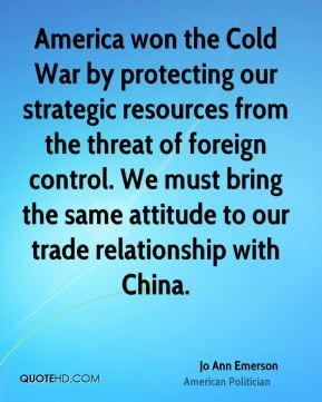 Jo Ann Emerson - America won the Cold War by protecting our strategic ...
