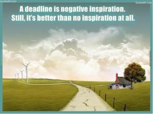 ... negative inspiration. Still, it's better than no inspiration at all