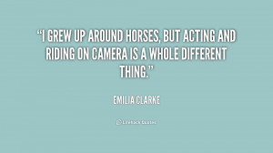 ... horses, but acting and riding on camera is a whole different thing