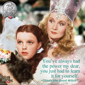 it for yourself.} Glinda the Good Witch #WizardofOz75: Sayings Quotes ...