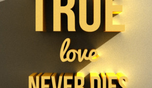quotes true love never dies iphone android mobile wallpaper