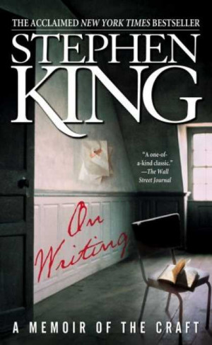 one of my favorite books about writing is stephen king s on writing a ...