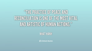 The practice of peace and reconciliation is one of the most vital and ...