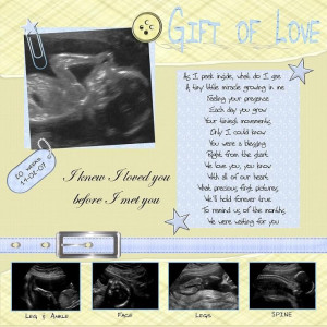 Great Poem for Baby Ultrasound scrapbook page! Super cute for the ...