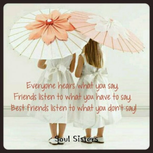 Bff, friendship Quote https://www.facebook.com/pages/Soul-Sisters ...