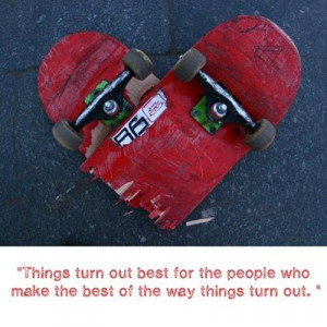 32 skateboarding quotes and sayings