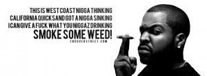 Ice Cube Talkin Sh*t Ice Cube Smoke Some Weed
