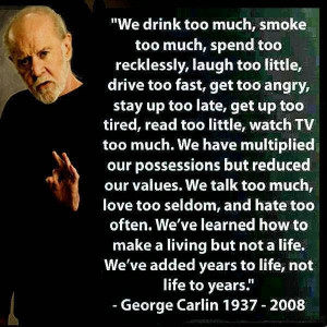 Inspirational Quote - George Carlin