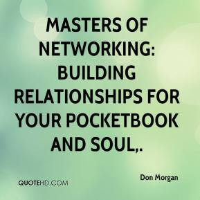 Masters of Networking: Building Relationships for Your Pocketbook and ...