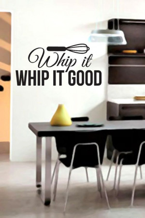 whip it whip it good vinyl wall decals kitchen stickers quotes on etsy ...