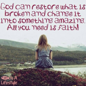 God can restore.. Marriages can be restored and made new and better ...