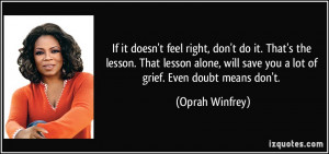 quote-if-it-doesn-t-feel-right-don-t-do-it-that-s-the-lesson-that ...