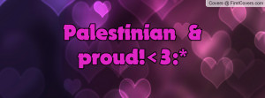 Palestinian & proud! 3 Profile Facebook Covers