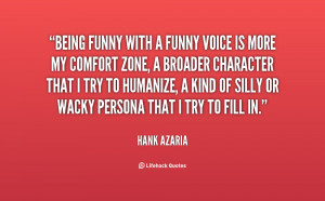 quote-Hank-Azaria-being-funny-with-a-funny-voice-is-115292.png