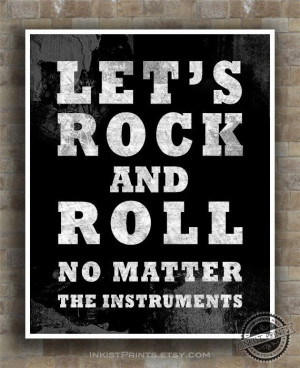 Let's Rock and Roll Print Inspirational Quote by InkistPrints, $12.95 ...