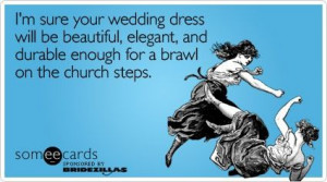 Bridezilla Someecards