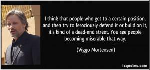 More Viggo Mortensen Quotes