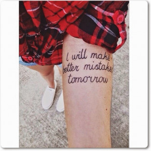 Inspirational Tattoo Quotes for the Instagram!