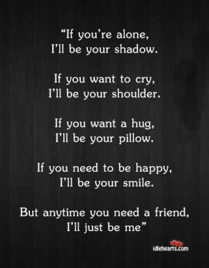 Alone, Cry, Friend, Friendship, Happy, Hug, Need, Shadow, Smile