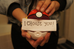 Choose you♥