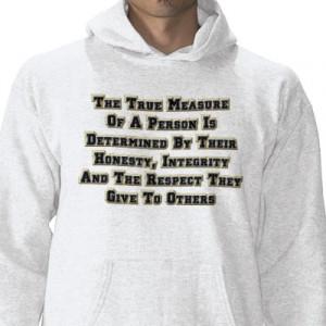 honesty_integrity_respect_mens_sweatshirt-quotes