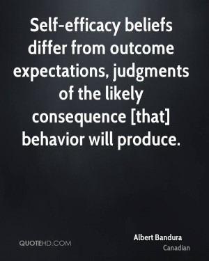 Self Efficacy Beliefs Differ From Outcome Expectations Judgments Of