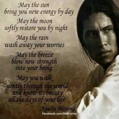 famous native american quotes | Native American Quote Apache Blessing ...