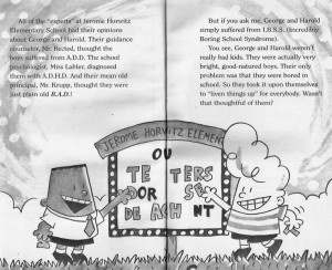 Brilliant quote from Captain Underpants. Maybe kids aren't ...