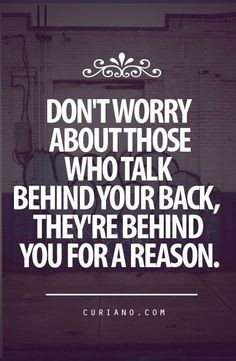 people quotes | ... spreading lies talk behind back talking behind ...