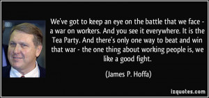 More James P. Hoffa Quotes