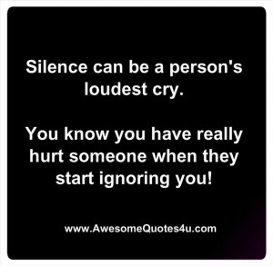 Silence Can Be A Person's Loudest Cry