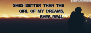 she's better than the girl of my dreams , Pictures , she's real ...
