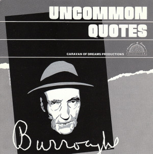 William S. Burroughs: Uncommon Quotes
