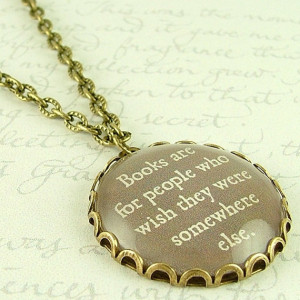 Mark Twain Quote Glass Necklace - Books Are For People - Bibliophile ...