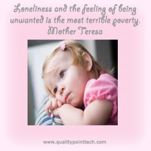 feeling of being unwanted is th...- Show Quotes « The Great Quotes ...