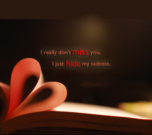 Really Don't Miss You Quote HD