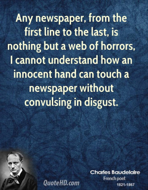 Any newspaper, from the first line to the last, is nothing but a web ...