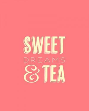 Typography Print, Quote Print, Sweet Dreams, Girls Room, Tea Lover ...
