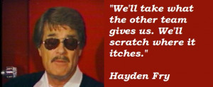 Hayden Fry's quote #2