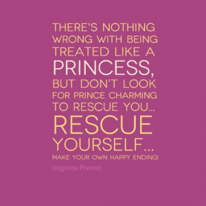 Quotes About Being His Princess With being treated like a