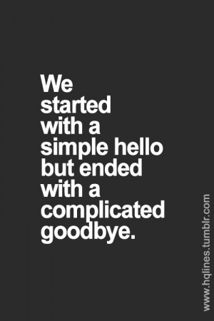 Hello--Goodbye | via Tumblr